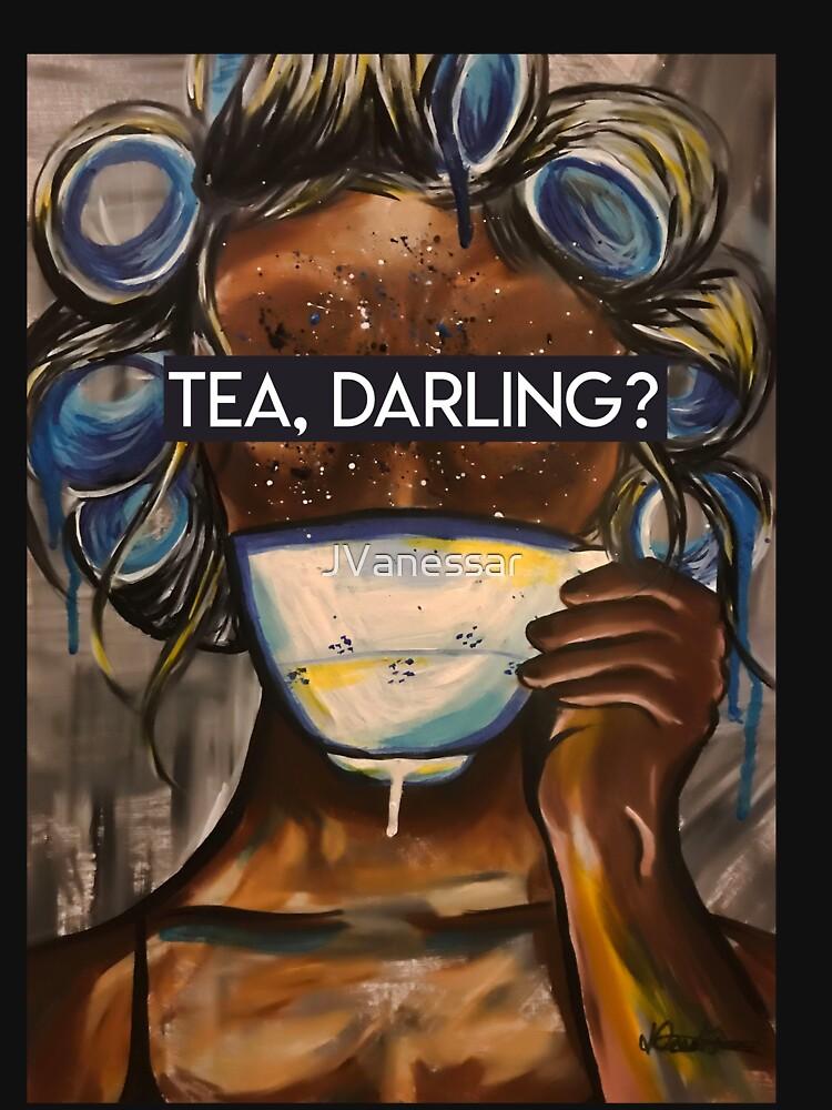 Tee, Liebling? [SLOGAN] von JVanessar