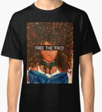 Die 'Fro! [SLOGAN] Classic T-Shirt