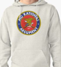 No Rational Argument Pullover Hoodie
