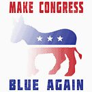 Make Congress Blue Again by EthosWear