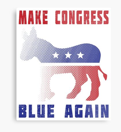 Make Congress Blue Again Metal Print