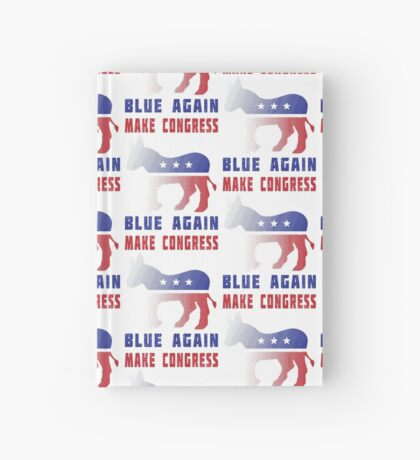 Make Congress Blue Again Hardcover Journal