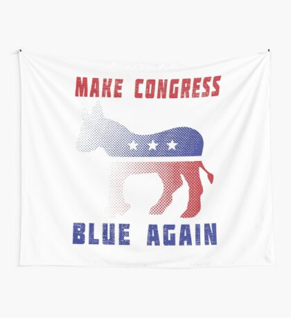 Make Congress Blue Again Wall Tapestry