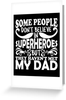 Superhero Fathers Day Dad Birthday Daughter Son Tshirt Gifts