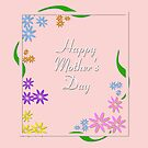 Flowers on borders with text Happy Mothers Day vector image. by ikshvaku