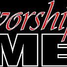 Worship Me by Dirk Hooper by DirkHooper
