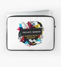 PRIVATE BANKER Laptop Sleeve