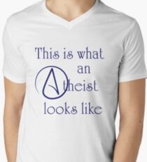 This Is What An Atheist Looks Like! Men's V-Neck T-Shirt