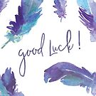 Goodluck card, feathers by StefLau