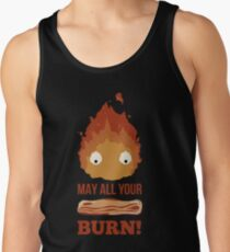 May all your BACON BURN !! Tank Top