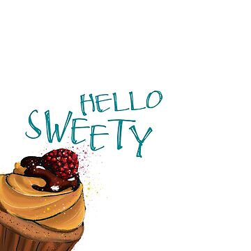HELLO SWEETY by rauschsinnig