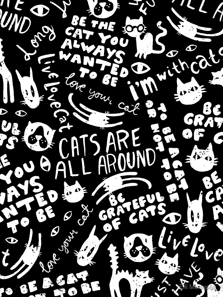 Cats Are All Around - Pattern // Black by ElliMaanpaa