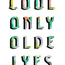 Cool Only Olde Lyes by alannarwhitney