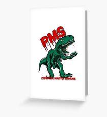 PMS Dino Greeting Card