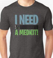 Fortnite - I need a medkit! Unisex T-Shirt