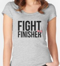 """""""Fight Finisher""""  Women's Fitted Scoop T-Shirt"""