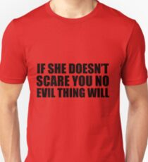 """No Evil Thing Will"" T-Shirt"