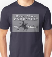 Have Slow Computer? Will Shoot (with bullet holes) Unisex T-Shirt