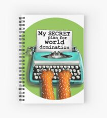 My Secret Plan for World Domination Spiral Notebook