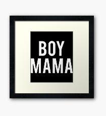 boy mama mom t-shirts Framed Print