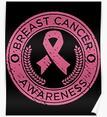 Breast Cancer Ribbon Pink Awareness Strong Women Mens Cancer T-Shirts Poster