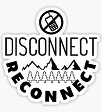 Disconnect Reconnect Sticker