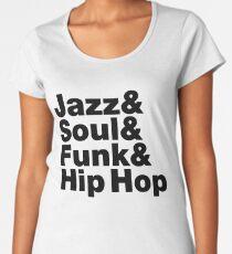 Jazz & Soul & Funk & Hip Hop Women's Premium T-Shirt