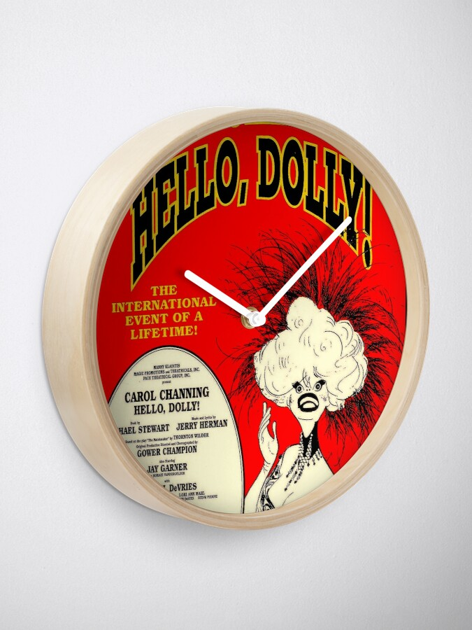 Alternate view of HELLO DOLLY : Vintage Carol Channing Broadway Musical Print Clock