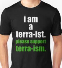 I AM A TERRA-IST T-Shirt
