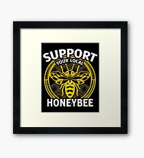 Support You Local Honeybee Framed Print