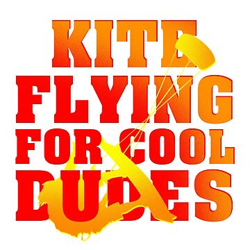 Kite Surfing, Kite Flying For Cool Dude T-shirt  by Dhiemeson