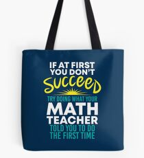 If At First You Dont Succeed - Funny Teacher Gift Tote Bag