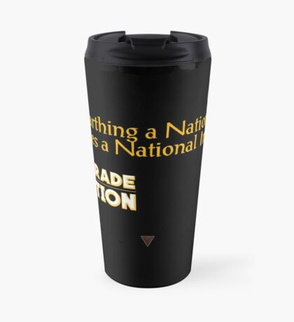 7th Grade Revolution - When Unearthing a National Treasure ... Mugs Travel Mug