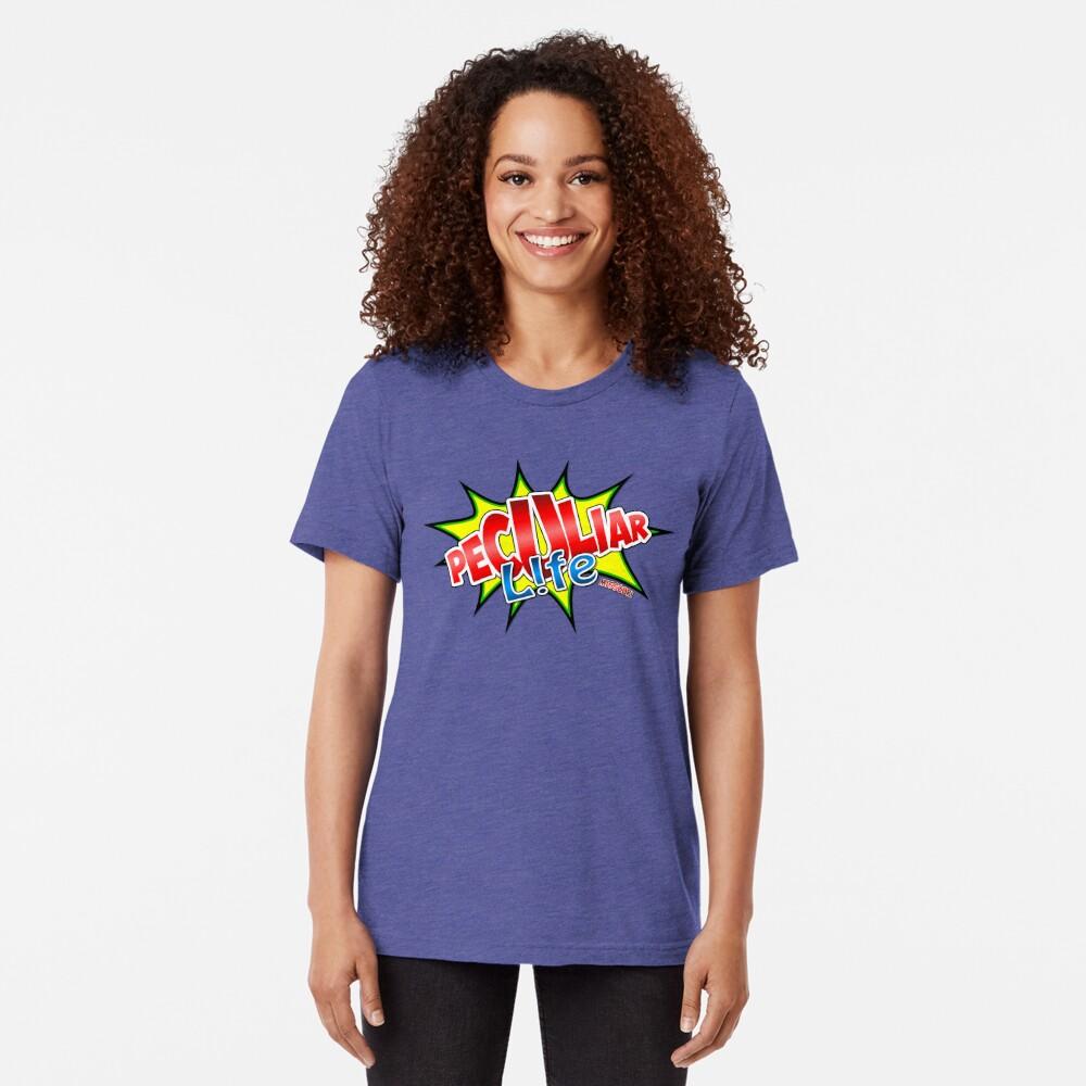 Peculiar Life Tri-blend T-Shirt