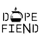 Dope Fiend BLK by GoodPotGoodLife