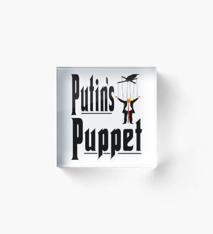 Putins Puppet Trump Acrylic Block