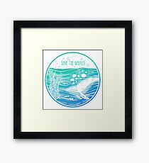 Save the Whales! Framed Print