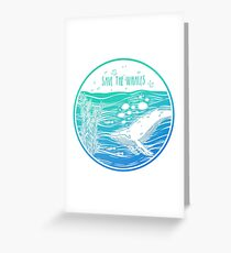 Save the Whales! Greeting Card