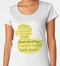 too old to be a duckling! quack quack!  Women's Premium T-Shirt