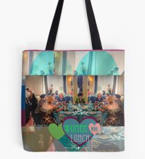 Women Who Lunch Tote Bag
