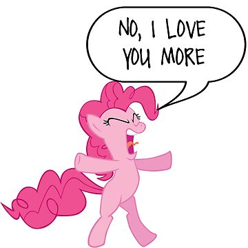 Pinkie Pie Loves You More by sireesanwar