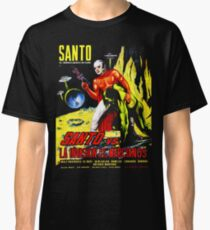 Santo vs. The Invasion of the Martians! '67 Classic T-Shirt