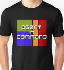 I am Agent in Command  T-Shirt