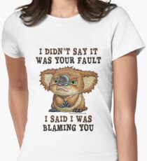 Drop Bear YOUR Fault Women's Fitted T-Shirt