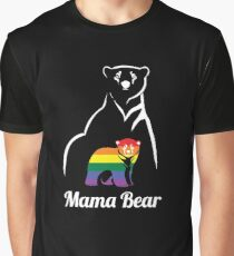 LGBT Mama Bear Gay Pride Equal Rights Rainbow Gift Graphic T-Shirt