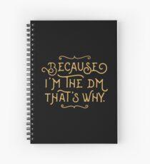 Cuaderno de espiral Porque soy el DM Game Master Tabletop RPG Gaming