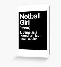 Netball Girl Definition Funny & Sassy Sports Design Greeting Card