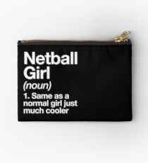 Netball Girl Definition Funny & Sassy Sports Design Studio Pouch