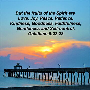 GALATIANS 5:22 FRUITS OF THE SPIRIT SUNRISE PHOTO by JLPOriginals