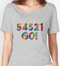 5-4-3-2-1 GO = The Five Second Rule Women's Relaxed Fit T-Shirt